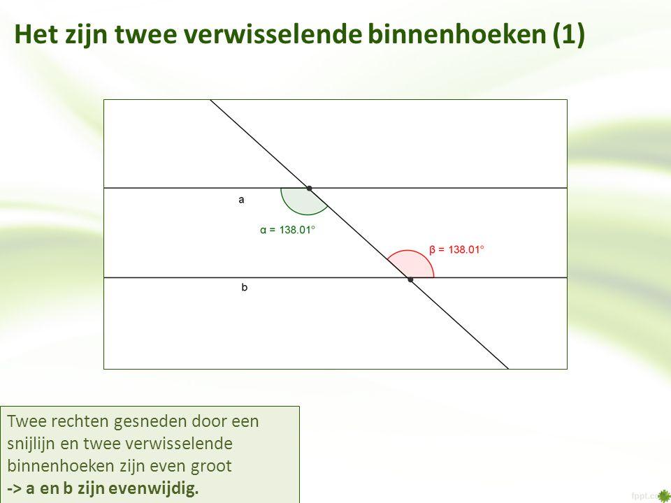 Het zijn twee verwisselende binnenhoeken (1)