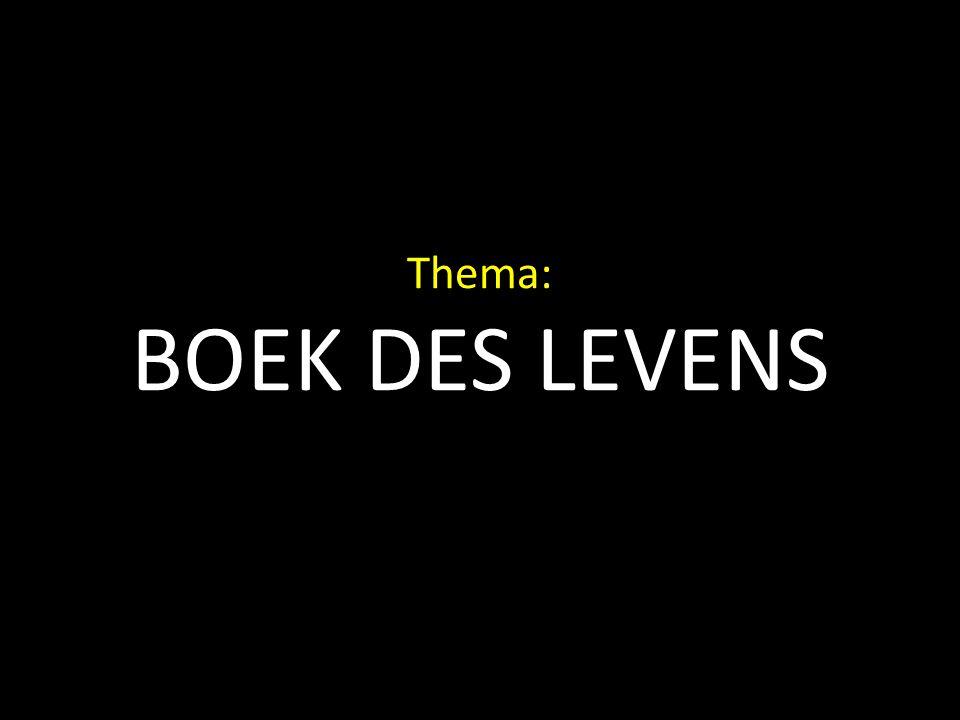 Thema: BOEK DES LEVENS