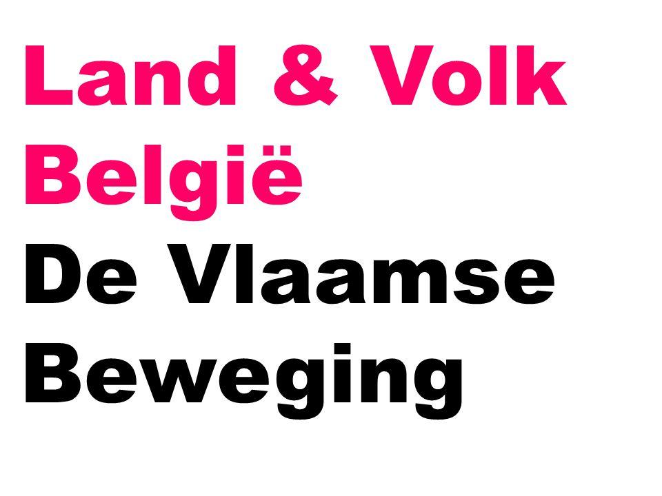 Land & Volk België De Vlaamse Beweging