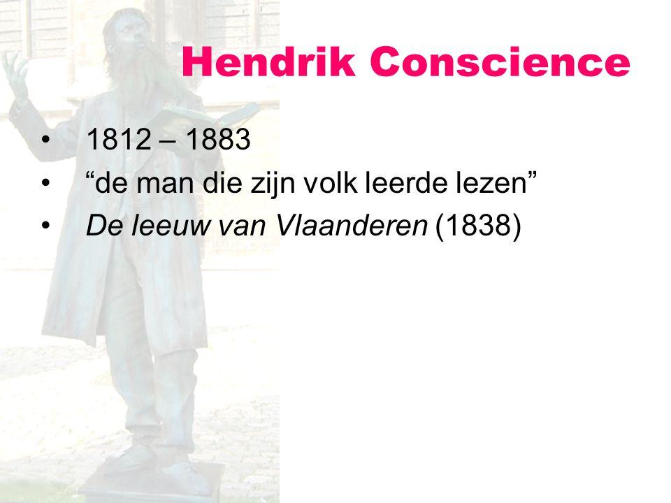 Hendrik Conscience 1812 – 1883 de man die zijn volk leerde lezen