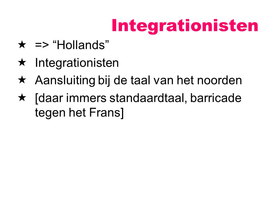 Integrationisten => Hollands Integrationisten