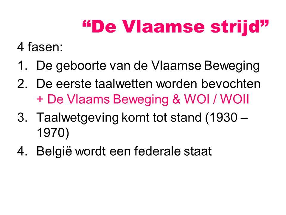 De Vlaamse strijd 4 fasen: De geboorte van de Vlaamse Beweging