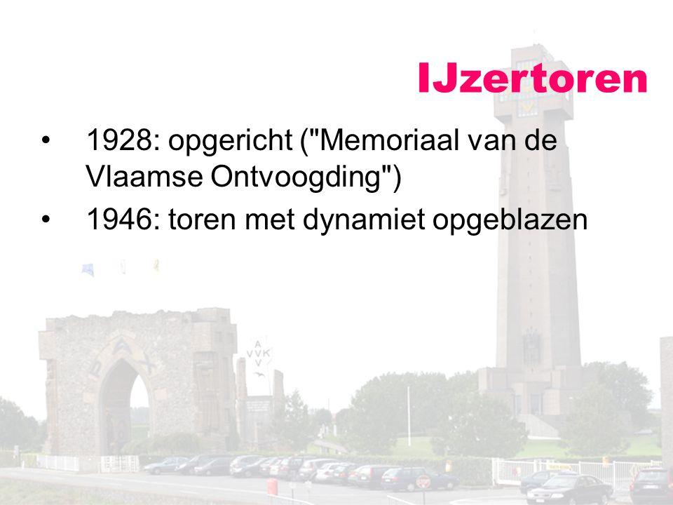 IJzertoren 1928: opgericht ( Memoriaal van de Vlaamse Ontvoogding )