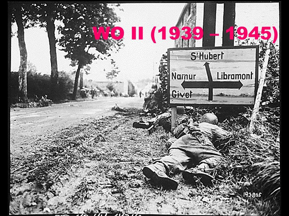 WO II (1939 – 1945)