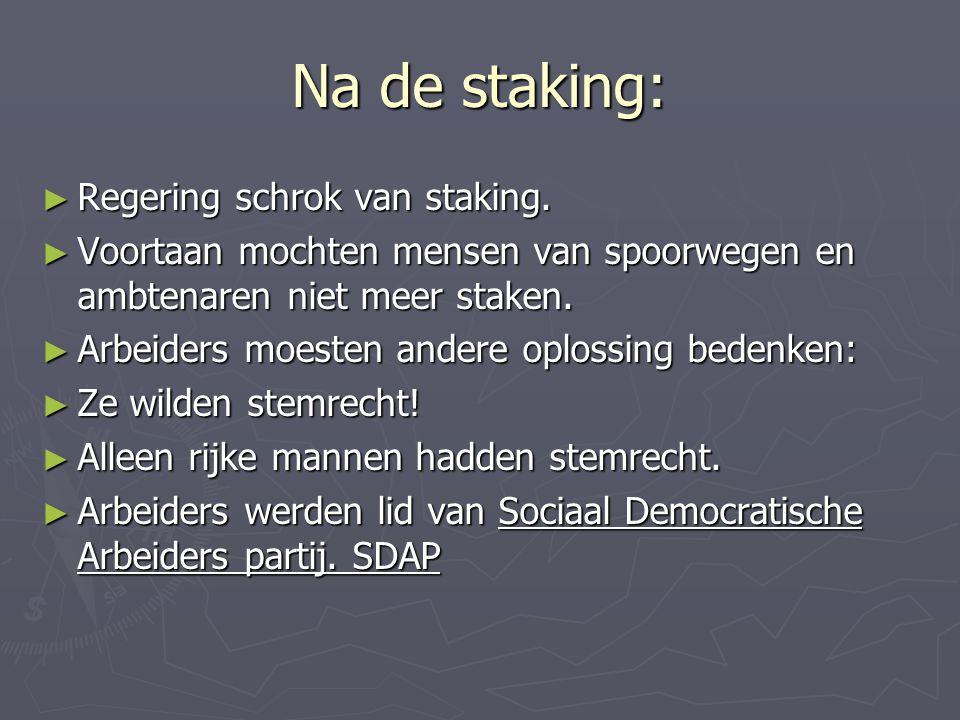 Na de staking: Regering schrok van staking.