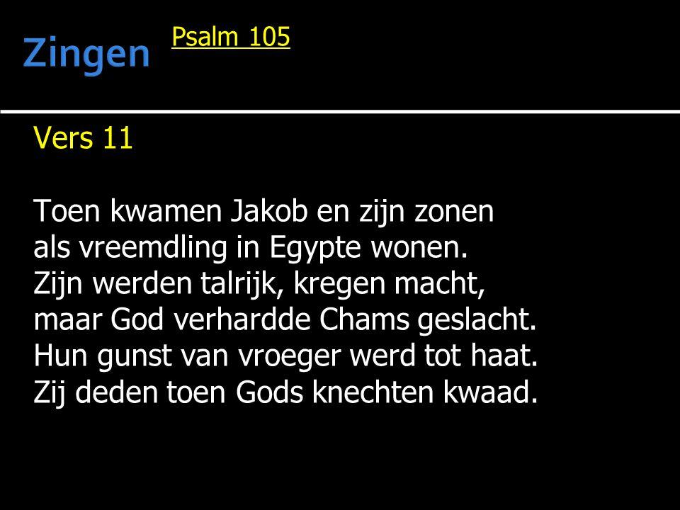 Zingen Vers 11 Toen kwamen Jakob en zijn zonen