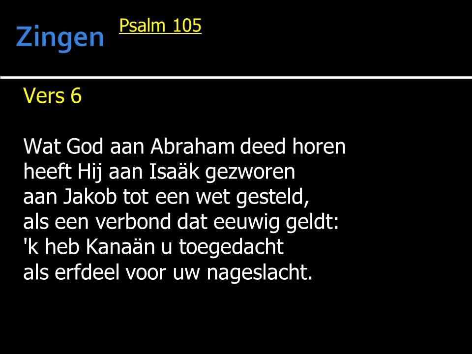 Zingen Vers 6 Wat God aan Abraham deed horen