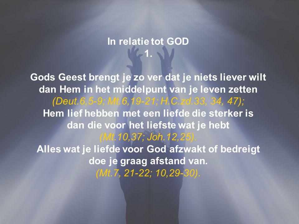 Gods Geest brengt je zo ver dat je niets liever wilt