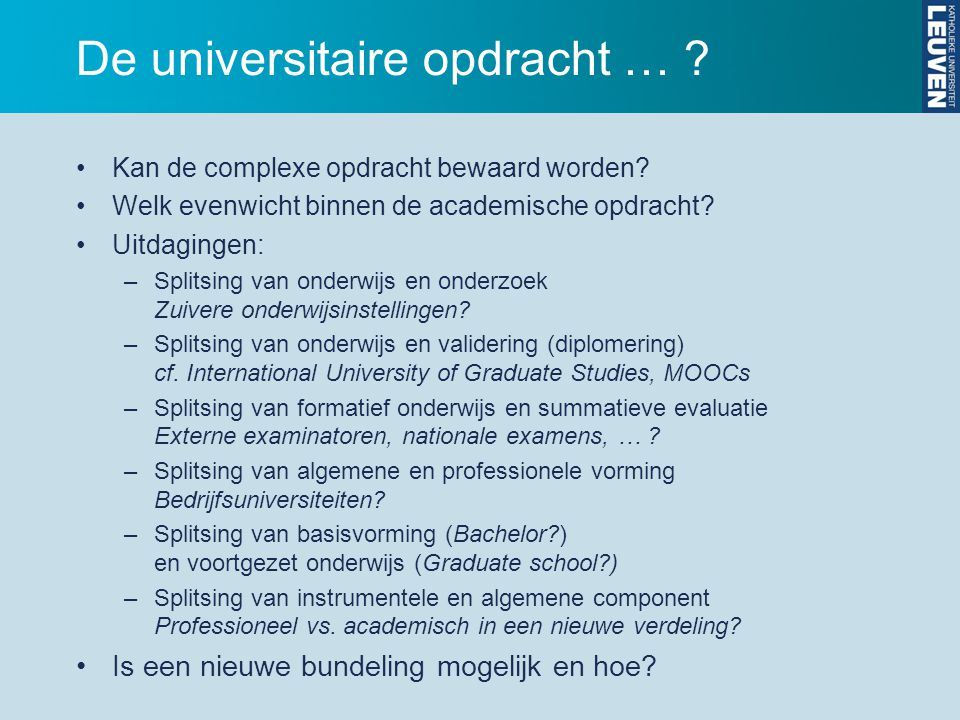 De universitaire opdracht …