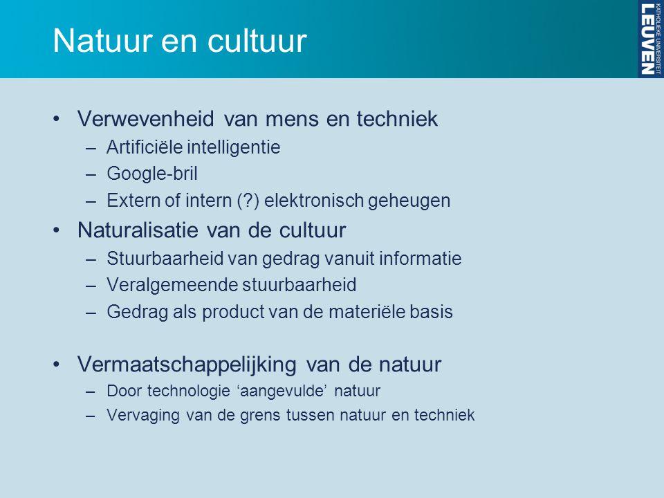 Natuur en cultuur Verwevenheid van mens en techniek