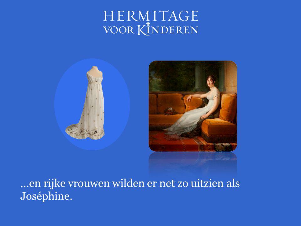 …en rijke vrouwen wilden er net zo uitzien als Joséphine.