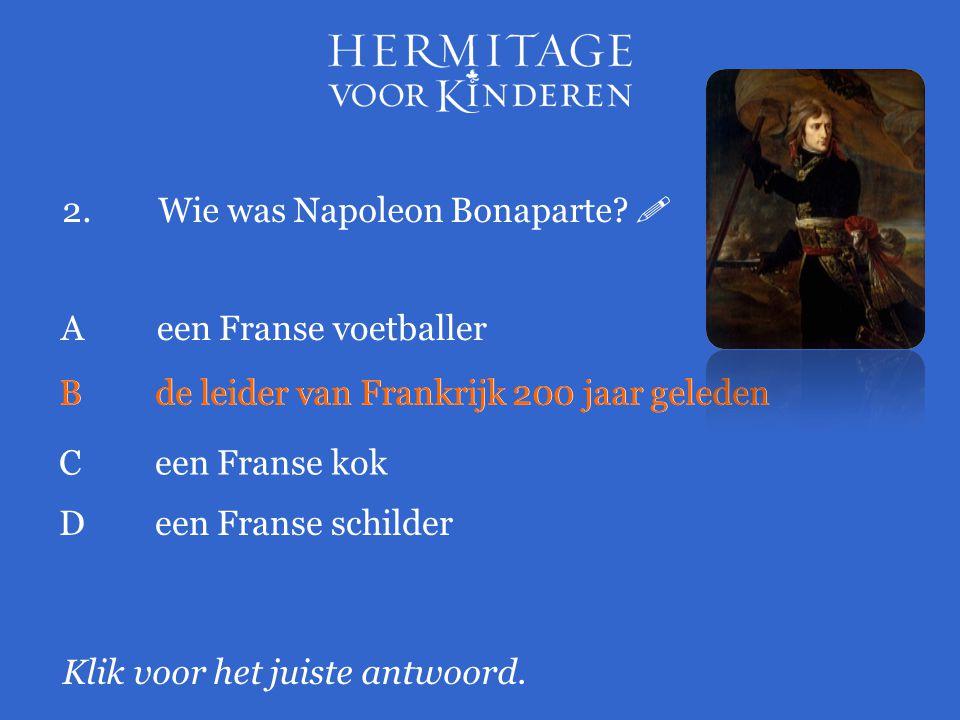 2. Wie was Napoleon Bonaparte 