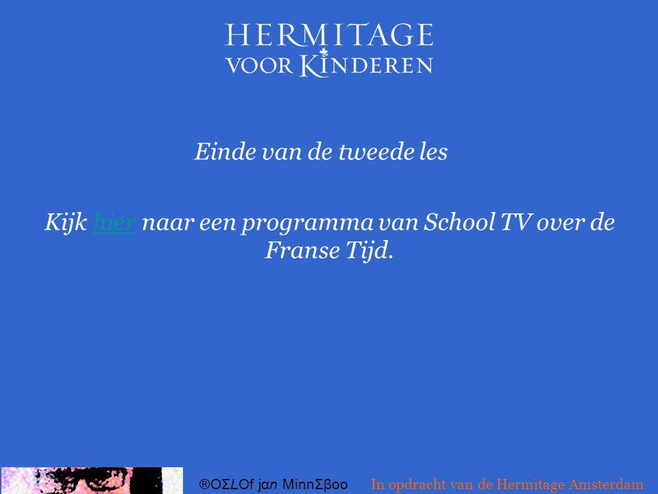 Kijk hier naar een programma van School TV over de Franse Tijd.