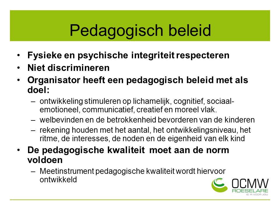 Pedagogisch beleid Fysieke en psychische integriteit respecteren
