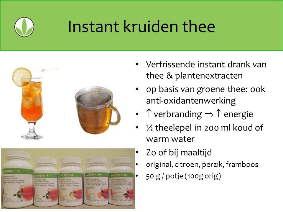 Instant kruiden thee Verfrissende instant drank van thee & plantenextracten. op basis van groene thee: ook anti-oxidantenwerking.