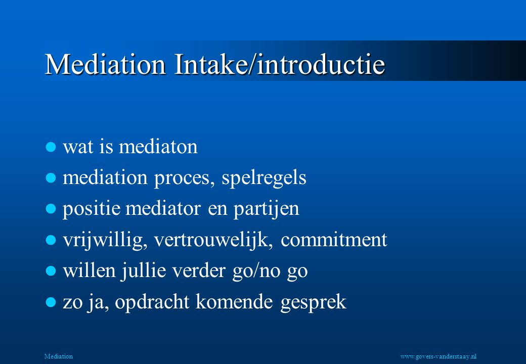 Mediation Intake/introductie