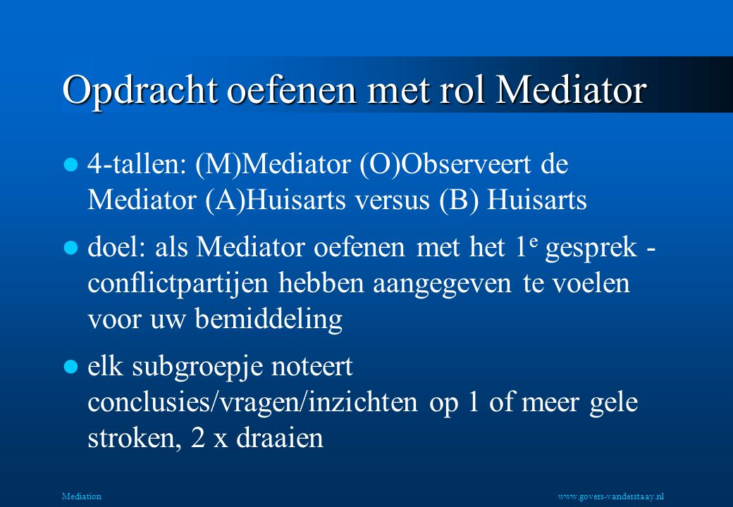 Opdracht oefenen met rol Mediator