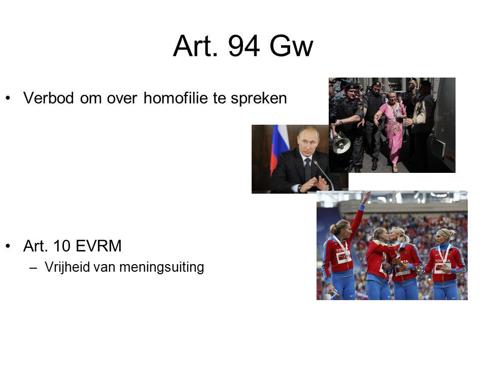 Art. 94 Gw Verbod om over homofilie te spreken Art. 10 EVRM