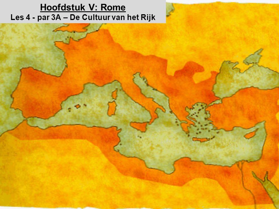 Hoofdstuk V: Rome Les 4 - par 3A – De Cultuur van het Rijk