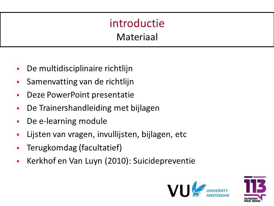 introductie Materiaal De multidisciplinaire richtlijn