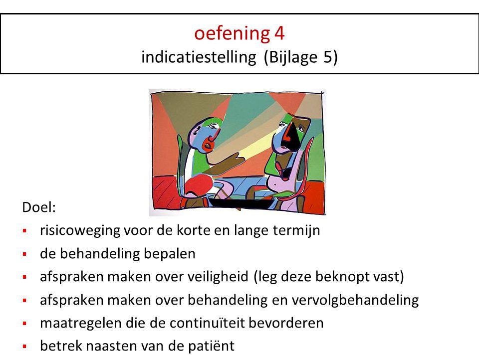 indicatiestelling (Bijlage 5)