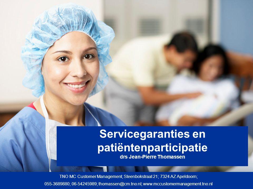 Servicegaranties en patiëntenparticipatie drs Jean-Pierre Thomassen