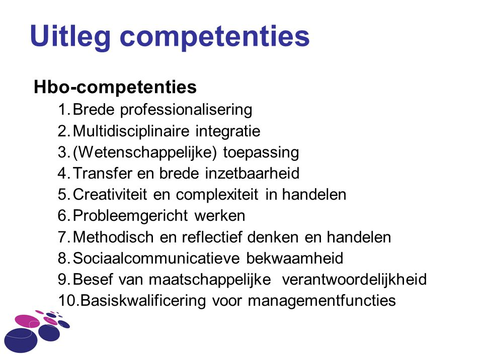 Uitleg competenties Hbo-competenties Brede professionalisering