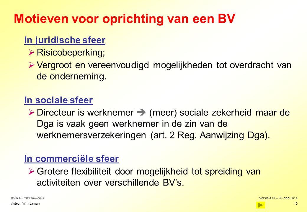 Motieven voor oprichting van een BV