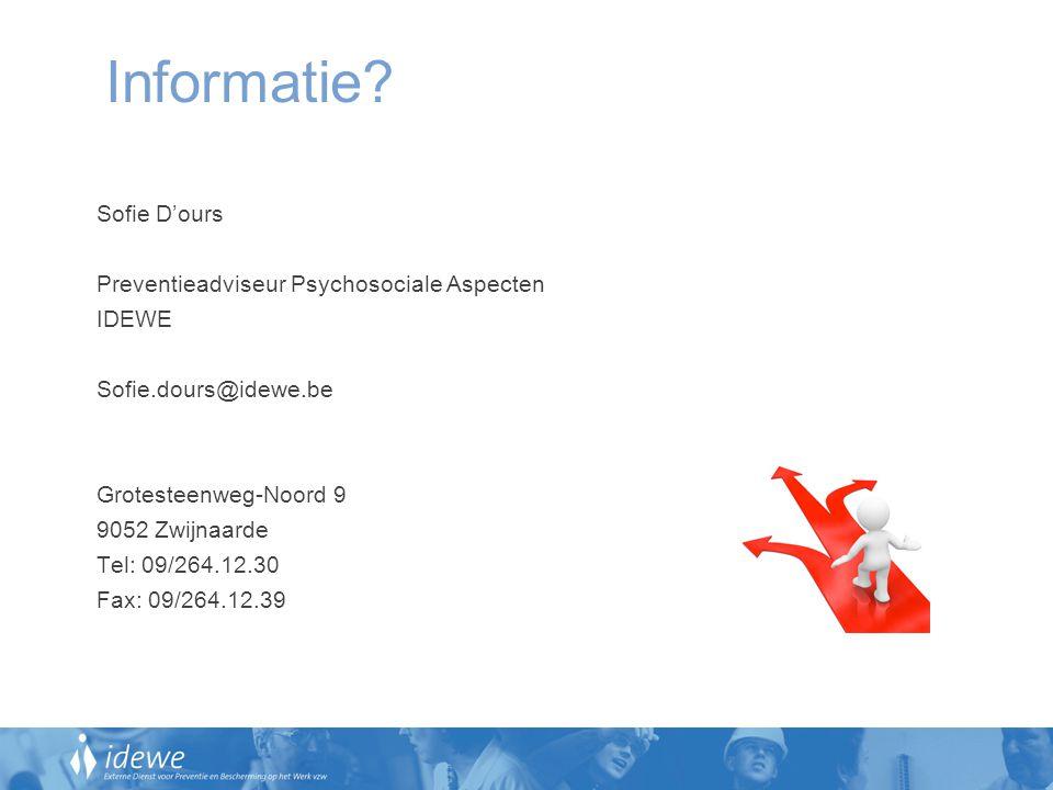 Informatie Sofie D'ours Preventieadviseur Psychosociale Aspecten