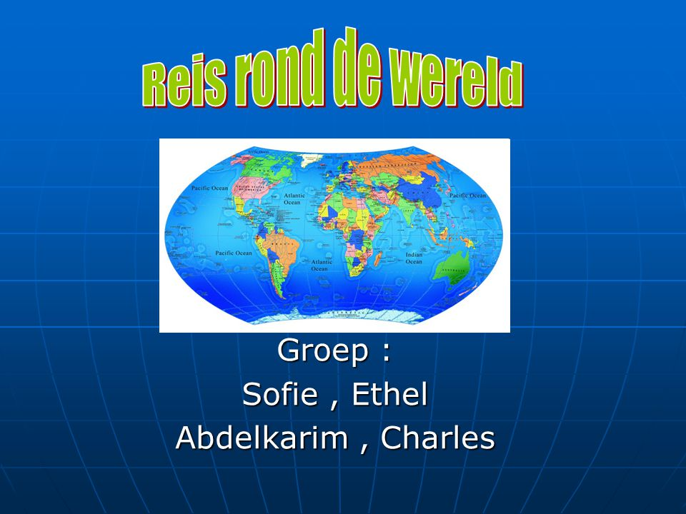 Groep : Sofie , Ethel Abdelkarim , Charles