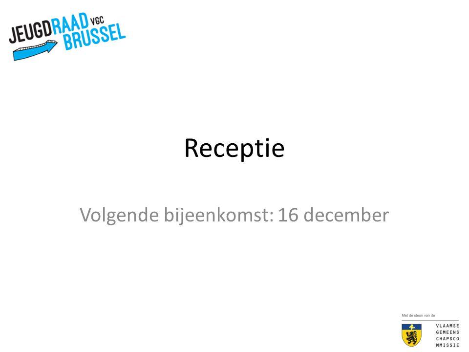 Volgende bijeenkomst: 16 december