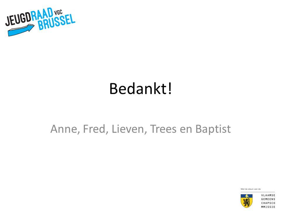 Anne, Fred, Lieven, Trees en Baptist