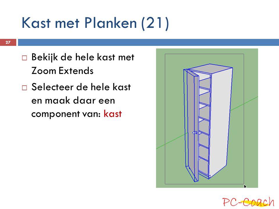 Kast met Planken (21) Bekijk de hele kast met Zoom Extends