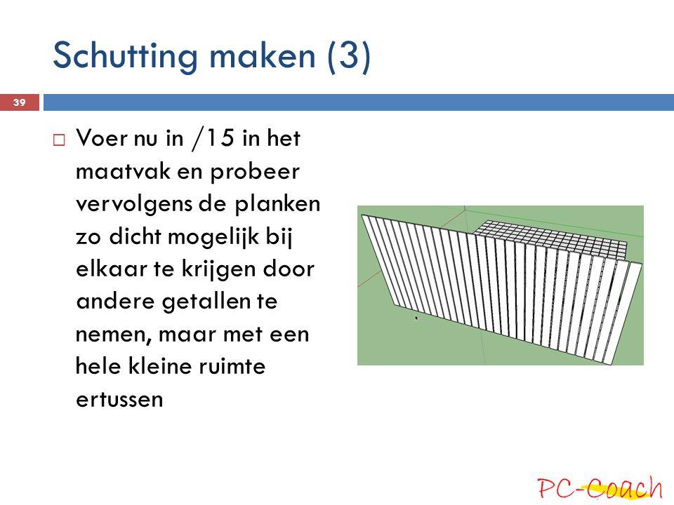 Schutting maken (3)