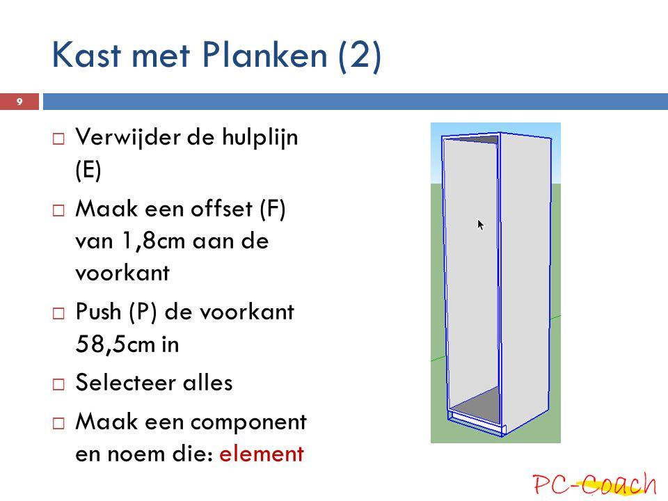 Kast met Planken (2) Verwijder de hulplijn (E)