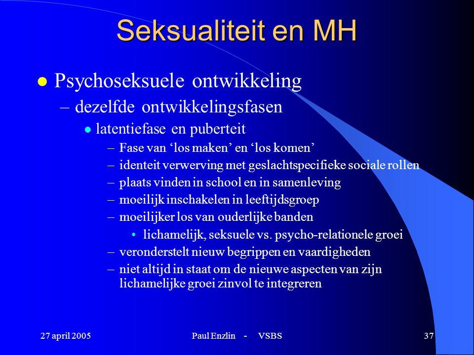 Seksualiteit en MH Psychoseksuele ontwikkeling