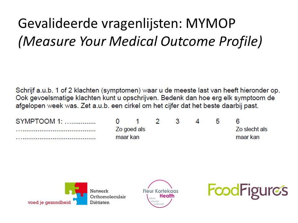 Gevalideerde vragenlijsten: MYMOP (Measure Your Medical Outcome Profile)