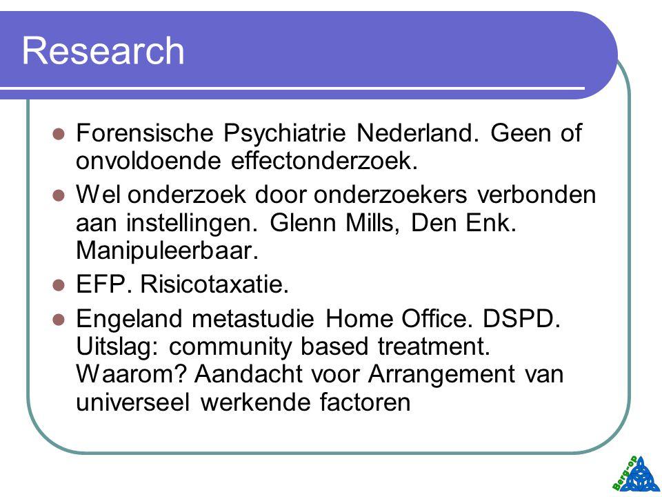 Research Forensische Psychiatrie Nederland. Geen of onvoldoende effectonderzoek.