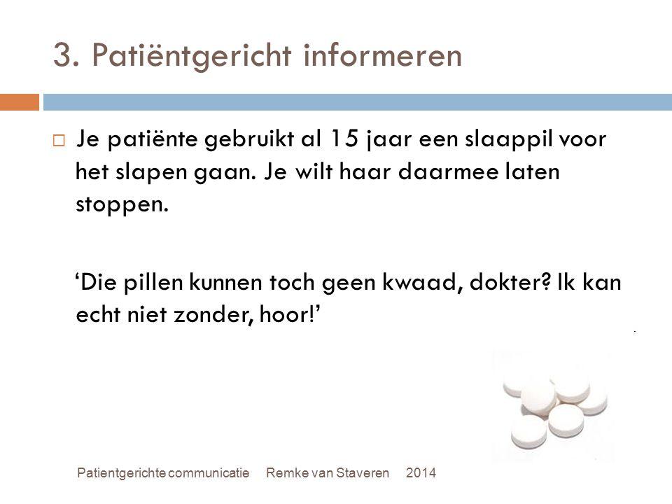 3. Patiëntgericht informeren