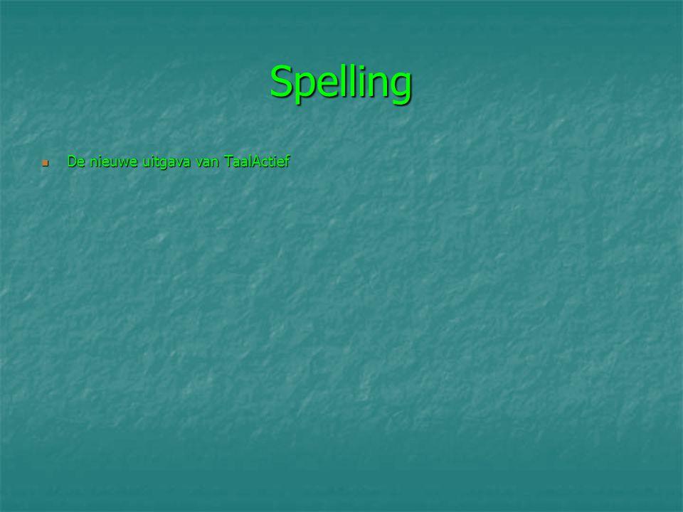 Spelling De nieuwe uitgava van TaalActief