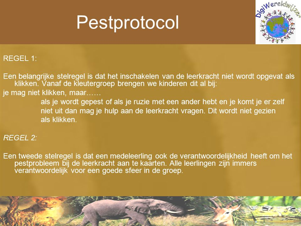 Pestprotocol REGEL 1: