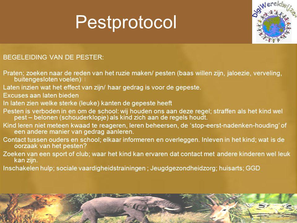 Pestprotocol BEGELEIDING VAN DE PESTER: