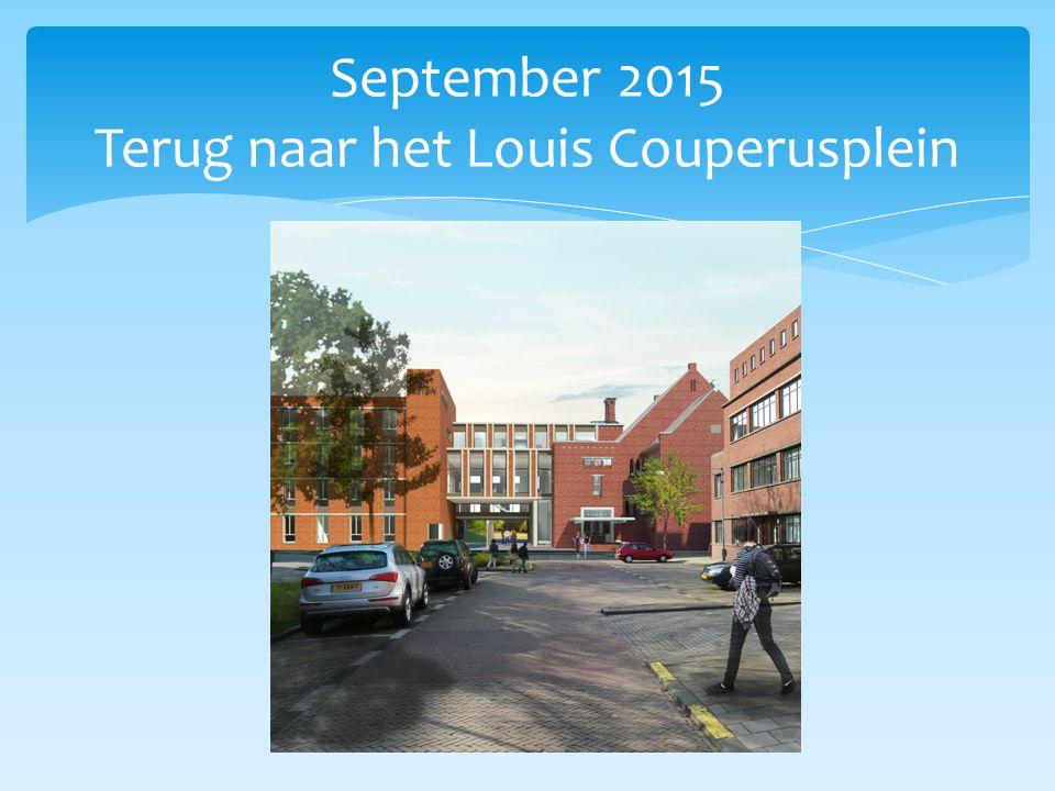 September 2015 Terug naar het Louis Couperusplein