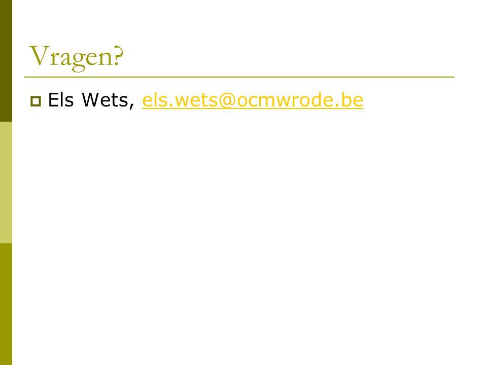 Vragen Els Wets, els.wets@ocmwrode.be