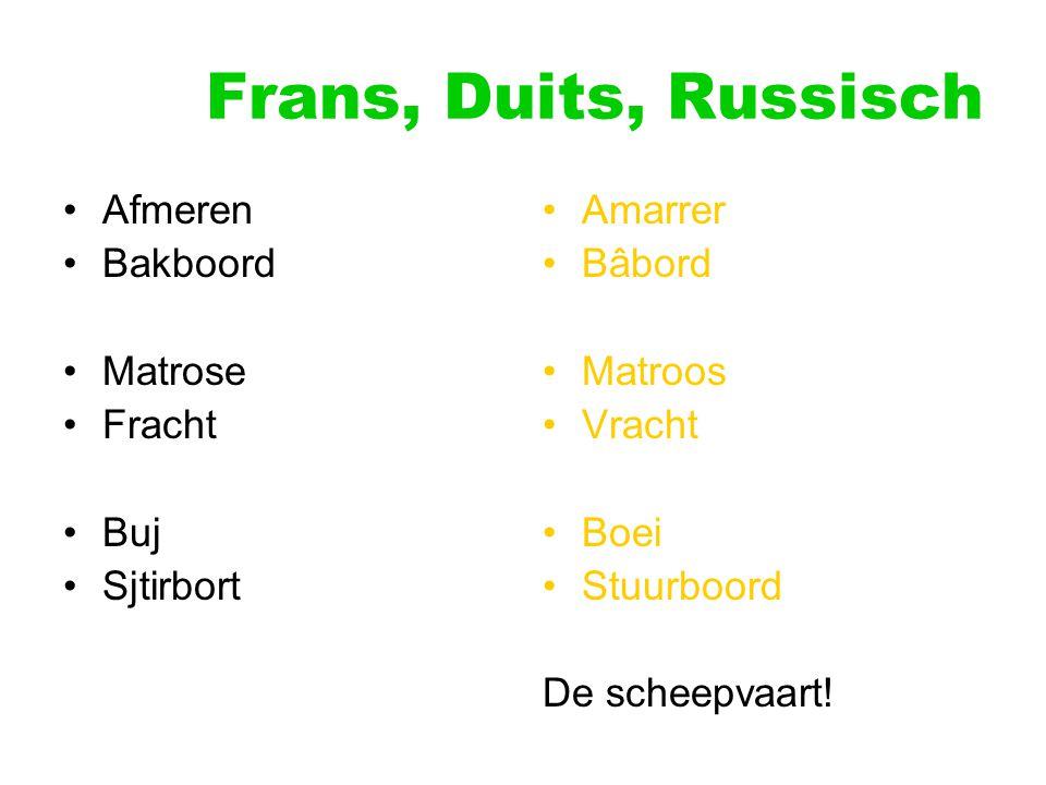 Frans, Duits, Russisch Afmeren Bakboord Matrose Fracht Buj Sjtirbort