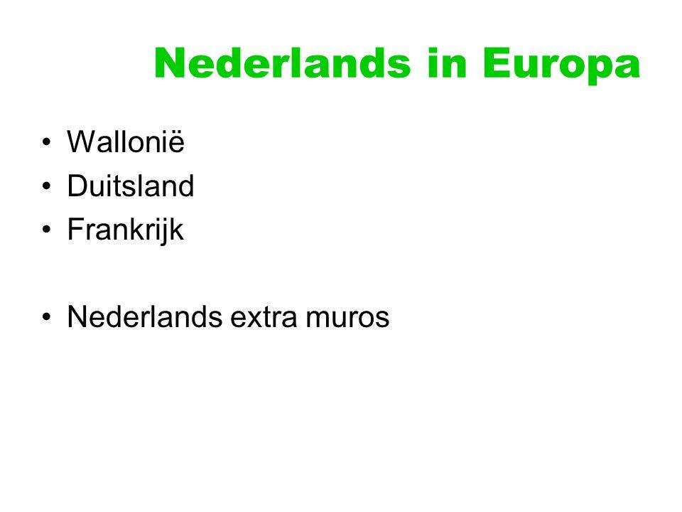 Nederlands in Europa Wallonië Duitsland Frankrijk