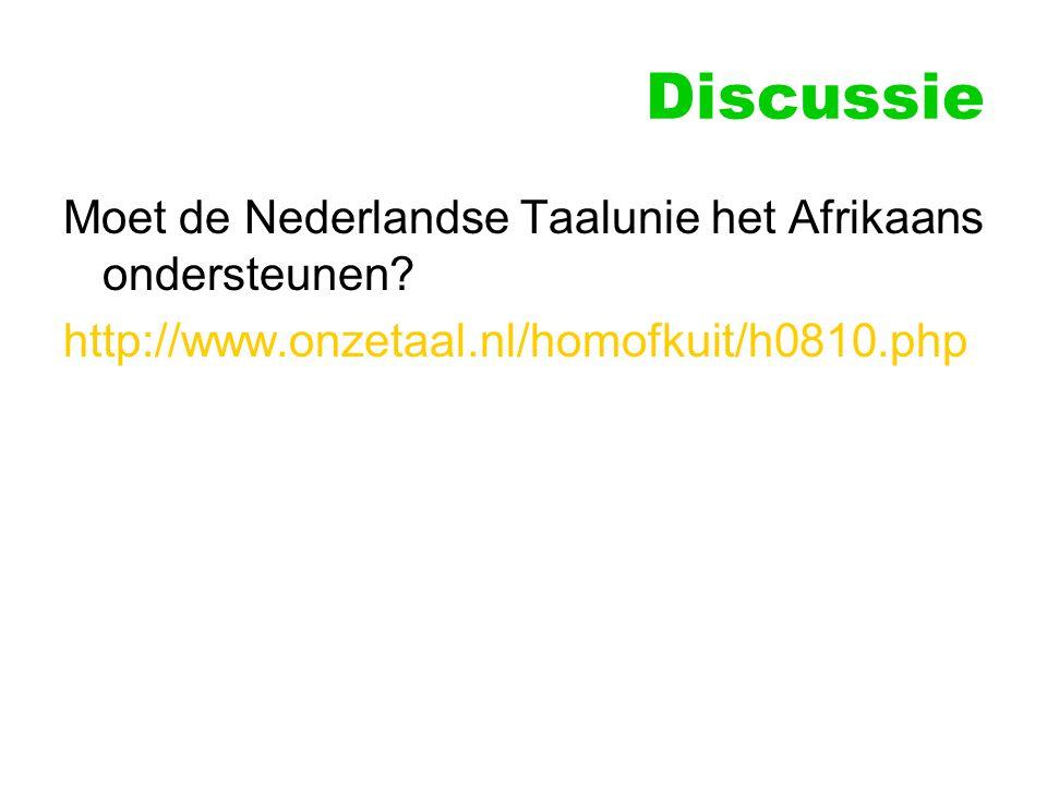 Discussie Moet de Nederlandse Taalunie het Afrikaans ondersteunen