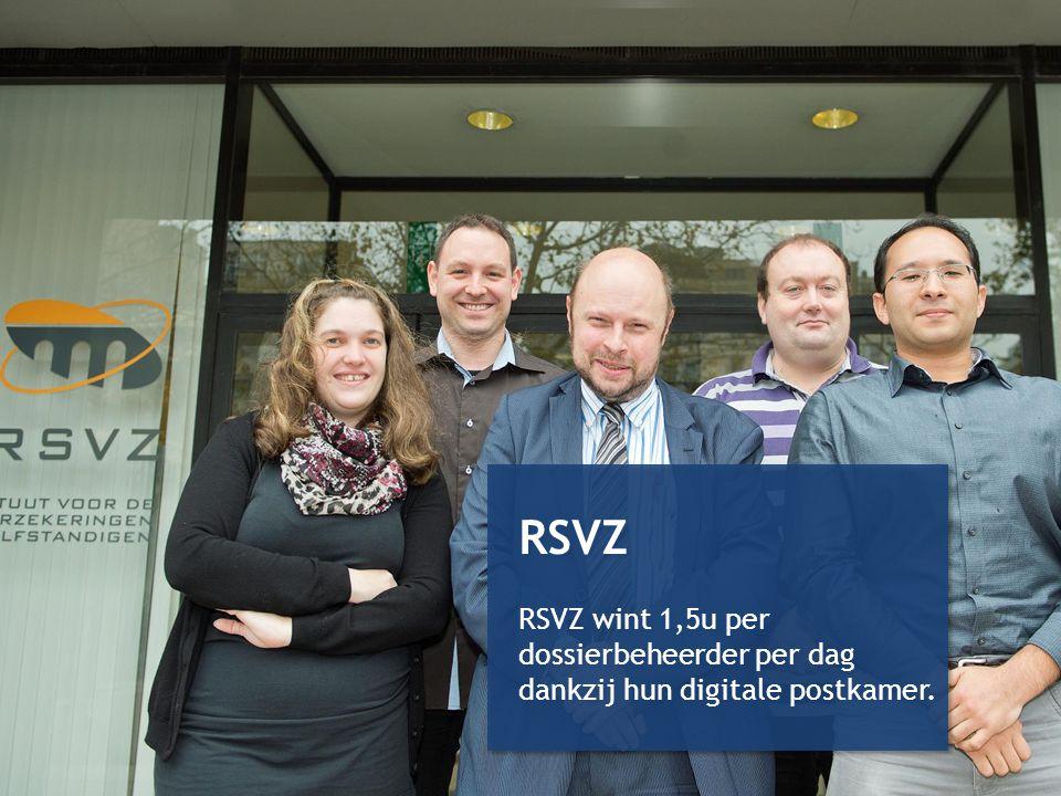 RSVZ RSVZ wint 1,5u per dossierbeheerder per dag dankzij hun digitale postkamer.