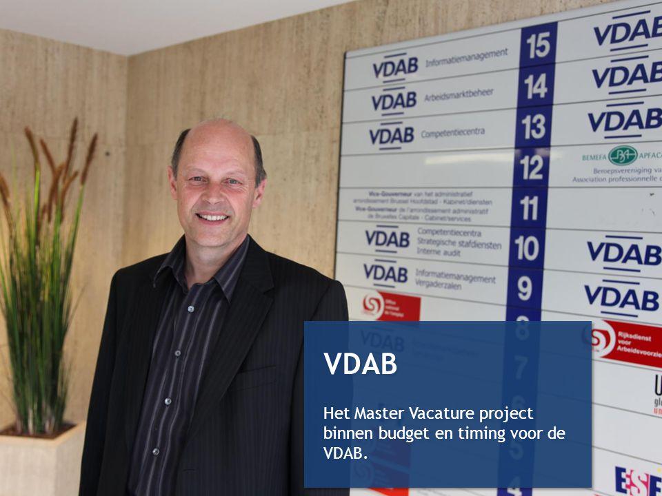 VDAB Het Master Vacature project binnen budget en timing voor de VDAB.