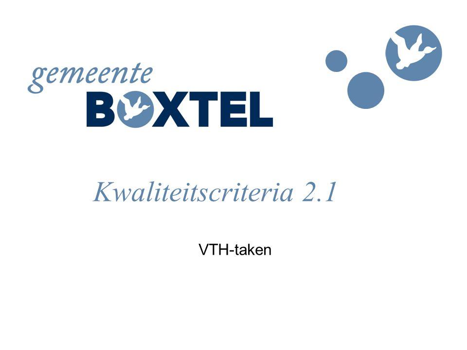Kwaliteitscriteria 2.1 VTH-taken